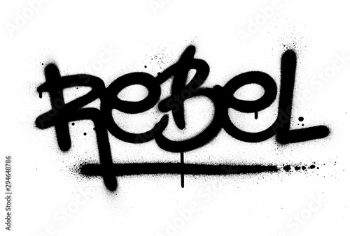 graffiti rebel word sprayed in black over white Wallpaper Mural