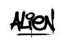 Graffiti Alien Word Sprayed In Black Over White