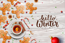 Hello Winter Poster, Gingerbread Cookies, Candy Canes And Anise Stars Laying On White Wooden Background. Christmas Background, Vector Illustration.