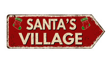Santa's Village Vintage Rusty Metal Sign
