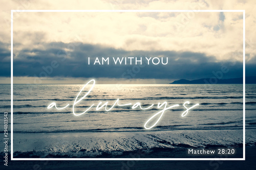 """""""I am with you Always"""" Matthew 28:20 - Bible Scripture Design with dramatic clou Canvas Print"""