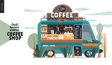 Coffee Shop -small Business Illustrations -food Truck -modern Flat Vector Concept Illustration Of A Coffee Street Food Truck Van, Barista, Coffee Maker And Pavement Sign - Blackboard With Menu
