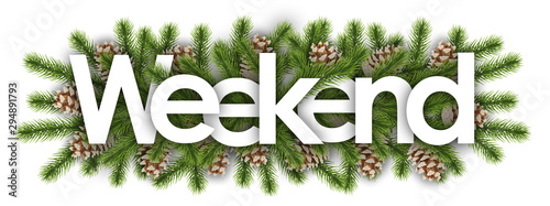 weekend in christmas background - pine branchs Wallpaper Mural