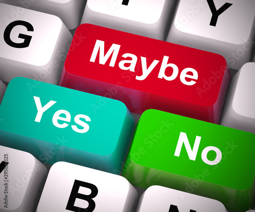 Maybe yes no keys show chance or probability - 3d illustration Canvas-taulu