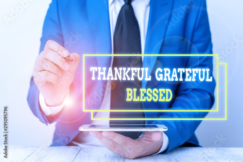 Conceptual hand writing showing Thankful Grateful Blessed Wallpaper Mural