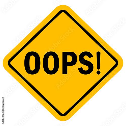 Valokuvatapetti Oops sign vector illustration background
