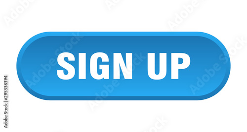Fotomural sign up button. sign up rounded blue sign. sign up