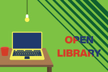 Text Sign Showing Open Library. Business Photo Showcasing Online Access To Analysisy Public Domain And Outofprint Books Front View Open Laptop Lying On Wooden Desktop Light Bulb Falling Glass