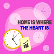 canvas print picture - Writing note showing Home Is Where The Heart Is. Business concept for Your house is where you feel comfortable and happy Layout Wall Clock Notepad with Escalating Bar Graph Arrow
