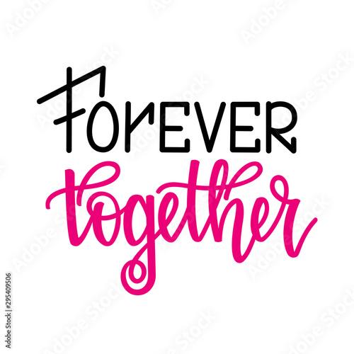 Obraz na plátně  Forever together
