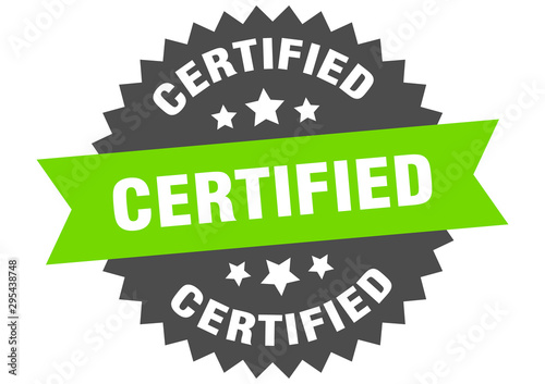 Fototapeta certified sign. certified green-black circular band label