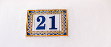 Decorative Ceramic House Number 21 Tile On The Wall, Characteristic Decorative Element