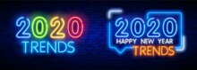 Neon Lettering Of Trends 2020....