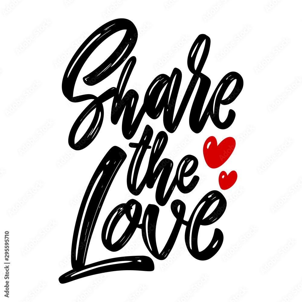 Fototapeta Share the love. Lettering phrase on white background. Design element for poster, card, banner. Vector illustration