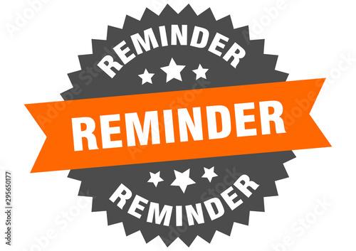Fotografía  reminder sign. reminder orange-black circular band label