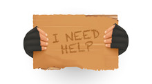 Hand Holding Poster. I Need Help Sign Homeless Holding A Cardboard. Man Holding Up Blank Cardboard Sign. Isolated Vector Illustration