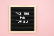 Take Time For Yourself. Motiva...