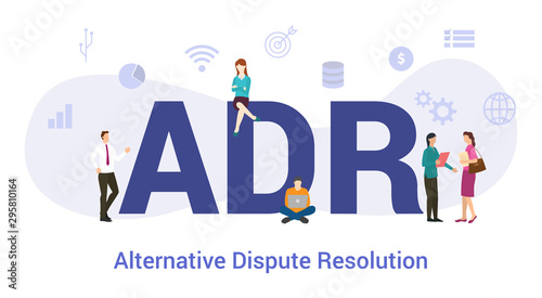 adr alternative dispute resolution concept with big word or text and team people Wallpaper Mural