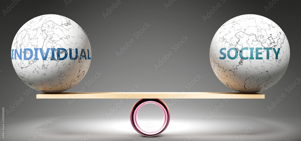 Fototapeta Individual and society in balance - pictured as balanced balls on scale that symbolize harmony and equity between Individual and society that is good and beneficial., 3d illustration