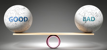 Good And Bad In Balance - Pictured As Balanced Balls On Scale That Symbolize Harmony And Equity Between Good And Bad That Is Good And Beneficial., 3d Illustration