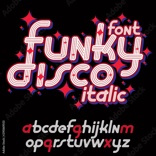 Fotografía  Vector funky italic lower case alphabet letters collection, for use as retro poster design elements for fun club or concert advertising