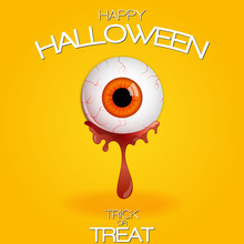 Happy Halloween! Trick Or Treat. Funny Halloween Greeting Card Monster Orange Eyes With Blood. Vector Isolated Illustration On Orange Background