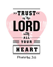 Lettering: Trust In The Lord W...