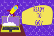 canvas print picture - Conceptual hand writing showing Ready To Go Question. Concept meaning asking someone if he is prepared or packed his things Successful rocket launching laptop background Startup grow