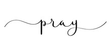 PRAY Vector Brush Calligraphy Banner With Swashes