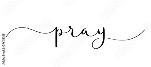 PRAY vector brush calligraphy banner with swashes Canvas Print
