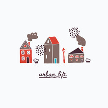 Illustration Of Urban Houses W...