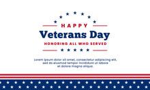 Happy Veterans Day Honoring Al...