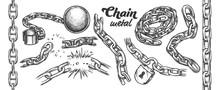 Iron Chain Monochrome Set Vector. Assortment Of Heavy Metallic Chain. Steel Tool With Ball And Padlock Engraving Concept Template Hand Drawn In Vintage Style Monochrome Illustrations