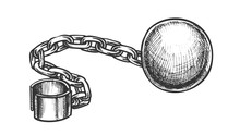 Ball And Chain Prisoner Access...