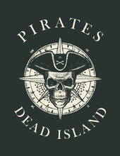 Pirate Skull In Cocked Hat, Wind Rose Compass And The Words Pirates Dead Island. Jolly Roger. Vector Hand-drawn Banner On The Theme Of Travel, Adventure And Discovery. Nautical Vintage Design
