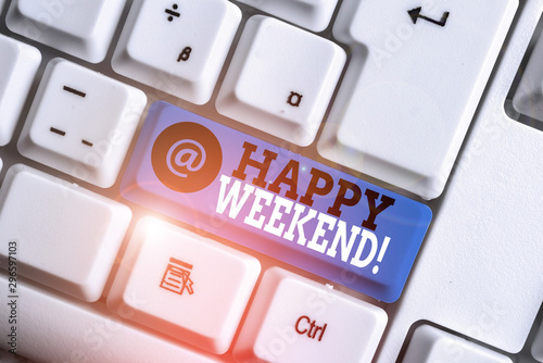 Fotografía Text sign showing Happy Weekend