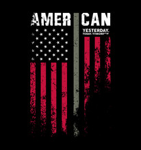 American Flag Yesterday, Today, Tomorrow, Military Army Green Stripe Distress Grunge With Stars T-Shirt, Tee Shirt