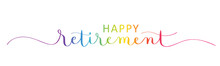 HAPPY RETIREMENT Colorful Vector Brush Calligraphy Banner