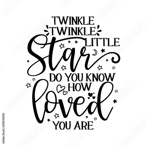 Obraz Twinkle twinkle little star text. funny vector quotes. - fototapety do salonu