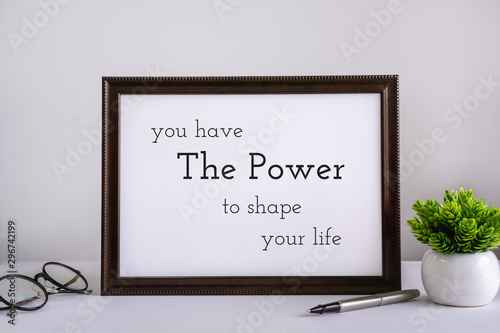 Wood Frame With Inspirational and Motivational Wisdom Quote. Wallpaper Mural