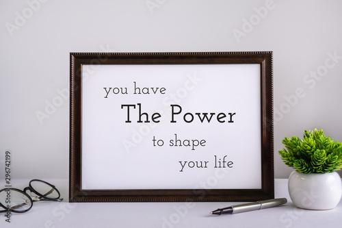 Obraz Wood Frame With Inspirational and Motivational Wisdom Quote. - fototapety do salonu