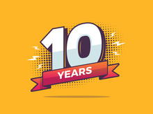 10 Years Sign In Pop Art Style Vector Illustration