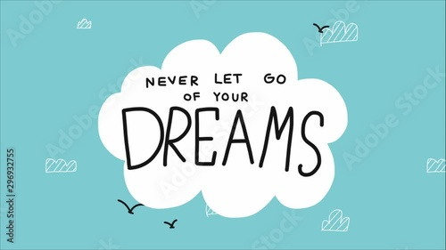 Obraz na plátně  Never let go of your dreams cloud and sky