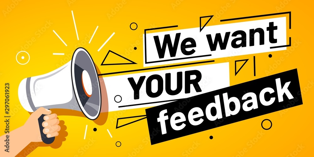 Fototapeta We want your feedback. Customer feedbacks survey opinion service, megaphone in hand promotion banner. Promotional advertising, marketing speech or client support vector illustration