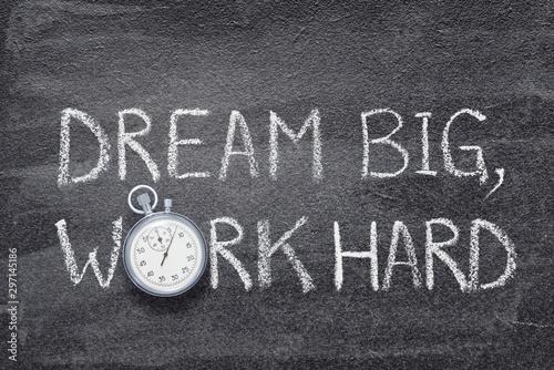 Obraz na plátně dream big, work hard