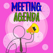 canvas print picture - Conceptual hand writing showing Meeting Agenda. Concept meaning items that participants hope to accomplish at a meeting Outline Symbol Man Loudspeaker Announcing Instructions
