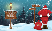 Santa Claus Looking At A Arrow With Winter Landscape And Snowflakes. Street Lamp And Merry Christmas Writing. Vector Illustration.