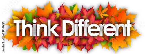 Think Different word and autumn leaves background Wallpaper Mural