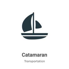 Catamaran Vector Icon On White...