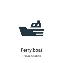 Ferry Boat Vector Icon On Whit...